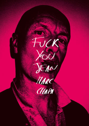 fuck-you_jean-marc-chapa_editions-le-mulet_cover
